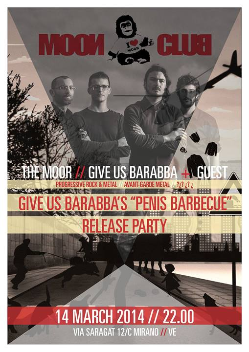 Give Us Barabba - Penis Barbecue Release Party