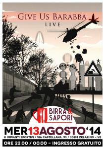 Give Us Barabba @ Birra & Sapori