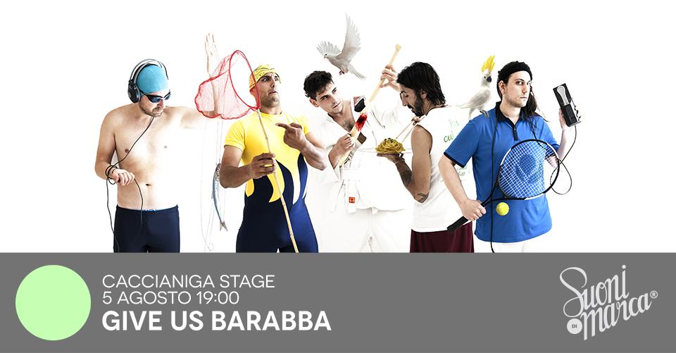 Give-Us-Barabba-Suoni-di-Marca-Festival-2018